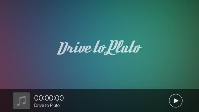 画像:00:00:00 - Drive to Pluto